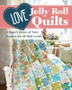 Love Jelly Roll Quilts - Preorder
