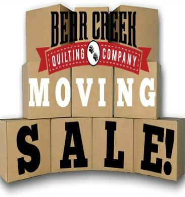 Bear Creek Quilting Company Moving Sale!