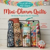 Moda All Stars:  Mini Charm Quilts