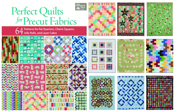 Prefect Quilts for Precut Fabrics by Martingale Publishing