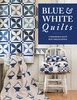 Blue & White Quilts - Preorder