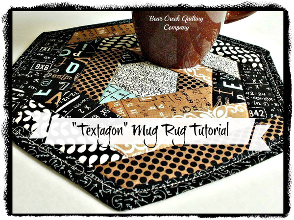 """Textagon Mug Rug Tutorial"" Free Pattern designed by Shari from Bear Creek Quilting Company"